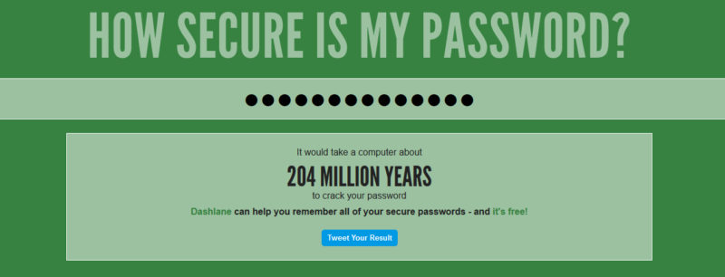 Use strong passwords - 'How secure is my password?'