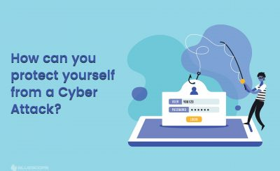 How can you protect yourself from a Cyber Attack?